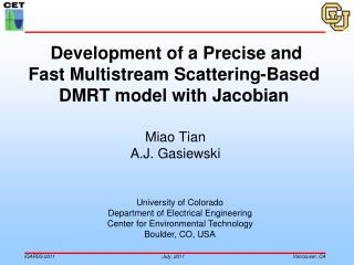 Development of a Precise and Fast Multistream Scattering-Based DMRT model with Jacobian