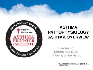 Asthma Pathophysiology Asthma Overview