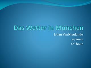 Das Wetter in  München