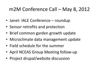 m2M Conference Call – May 8, 2012