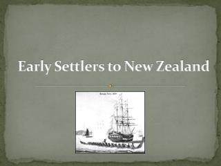 Early Settlers to New Zealand