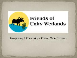 Recognizing & Conserving a Central Maine Treasure