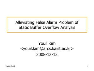 Alleviating False Alarm Problem of  Static Buffer Overflow Analysis