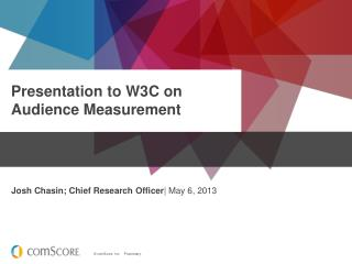 Presentation to W3C on Audience Measurement