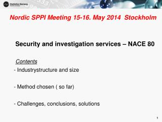 Nordic SPPI Meeting 15-16. May 2014  Stockholm