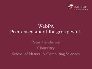 WebPA Peer assessment for group work