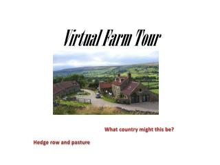 Virtual Farm Tour