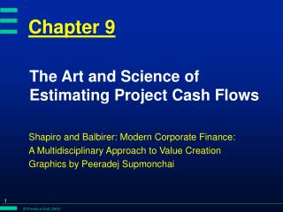 The Art and Science of Estimating Project Cash Flows