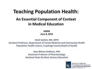 Teaching Population Health :  An Essential Component of Context  in Medical Education