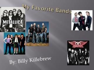 My Favorite Bands