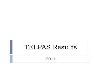 TELPAS Results