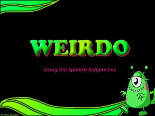 Using the Spanish Subjunctive