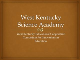 West Kentucky Science Academy