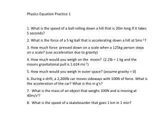 Physics Equation Practice 1