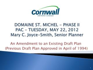 An Amendment to an Existing Draft Plan  (Previous Draft Plan  Approved  in April of 1994 )
