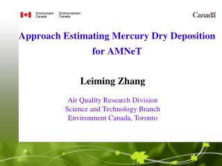 Approach Estimating Mercury Dry Deposition for  AMNeT