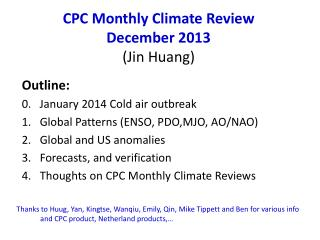 CPC Monthly Climate Review December 2013 (Jin Huang)