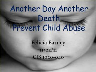 Another Day Another Death  Prevent Child Abuse