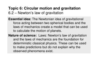 Topic 6: Circular motion and gravitation 6.2 – Newton's law of gravitation