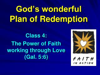 God's wonderful Plan of Redemption