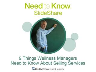 9ThingsWellnessManagersNeedToKnowAboutSellingServices