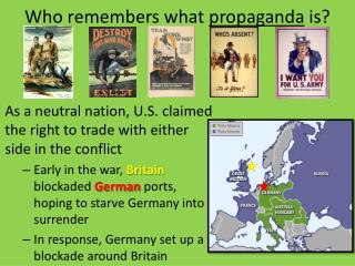 Who remembers what  propaganda  is?