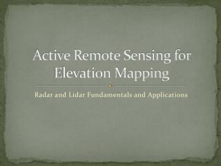 Active Remote Sensing for Elevation Mapping