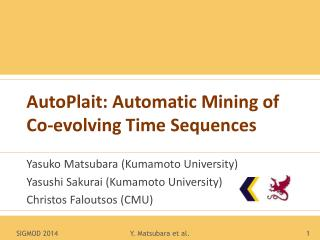 AutoPlait: Automatic Mining of Co-evolving Time Sequences