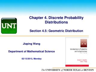 Chapter 4. Discrete Probability Distributions Section 4.5: Geometric Distribution