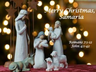Merry Christmas,   Samaria