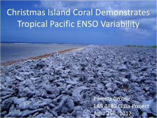 Christmas Island Coral Demonstrates Tropical Pacific ENSO Variability