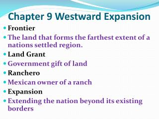 Chapter 9 Westward Expansion