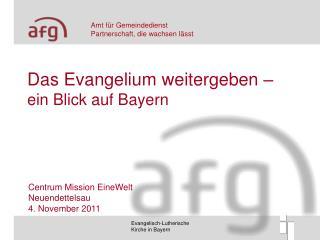 Das Evangelium weitergeben – ein Blick auf Bayern