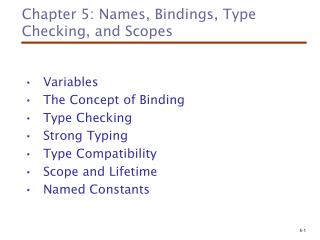 Chapter 5: Names, Bindings, Type Checking, and Scopes