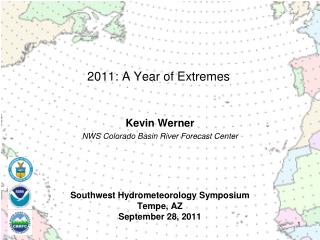 Southwest Hydrometeorology Symposium Tempe, AZ September 28, 2011