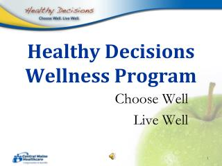 Healthy Decisions Wellness Program