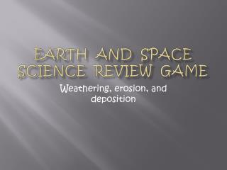 Earth  and  Space Science  Review  Game