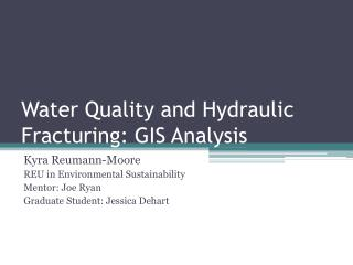 Water Quality and Hydraulic Fracturing: GIS Analysis