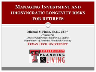 Managing Investment and idiosyncratic longevity risks  for retirees
