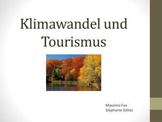 Klimawandel und Tourismus