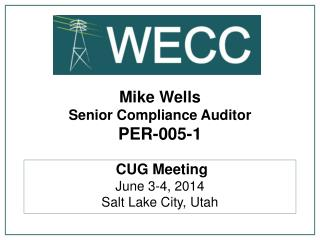 Mike Wells Senior Compliance Auditor PER-005-1