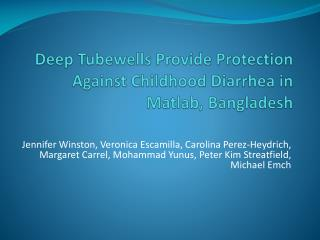 Deep Tubewells Provide Protection Against Childhood Diarrhea in Matlab, Bangladesh