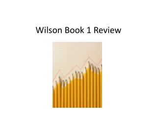 Wilson Book 1 Review