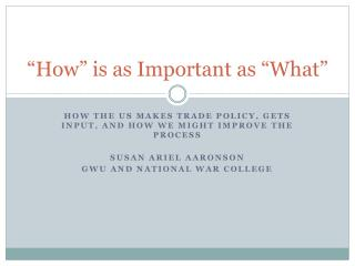 """How"" is as Important as ""What"""