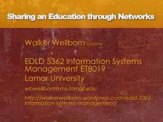 Sharing an Education through Networks