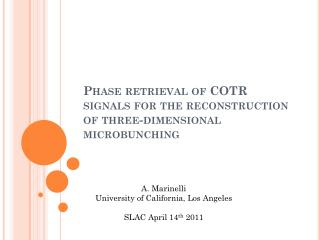 Phase retrieval of COTR signals for the reconstruction of three-dimensional  microbunching