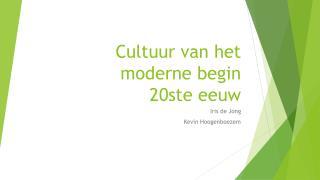 Cultuur van het moderne begin  20ste  eeuw