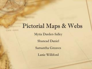 Pictorial Maps & Webs