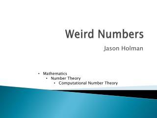 Weird Numbers