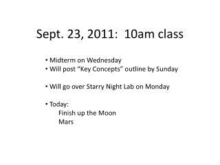 Sept. 23, 2011:  10am class